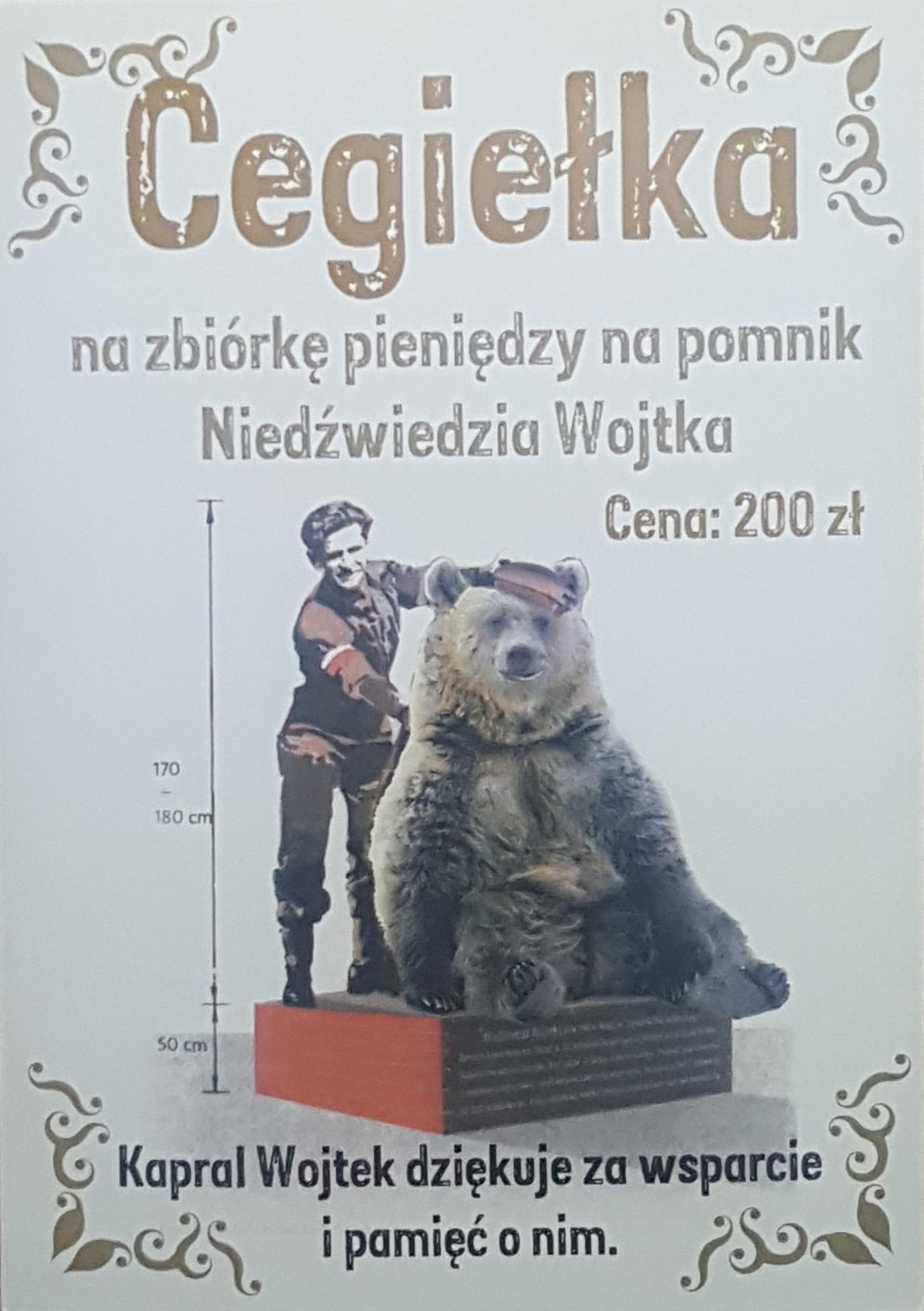 Cegiełka za wsparcie budowy pomnika niedzwiedzia - Kaprala Wojtka